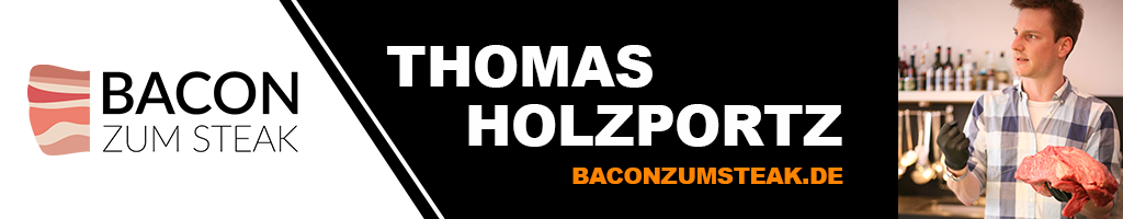 Thomas Holzportz von Bacon zum Steak (c) Thomas Holzportz - Grilltrends 2017 - GasProfi24 Blog