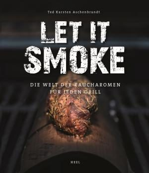 Let it smoke Ted Aschenbrandt Cover - GasProfi24-Blog